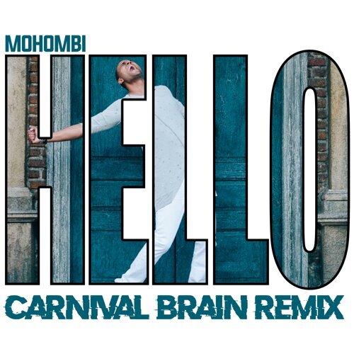 Hello - Carnival Brain Remix