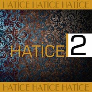 Hatice, Vol. 2