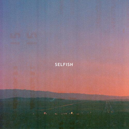 Selfish - Radio Edit