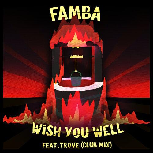 Wish You Well - Club Mix