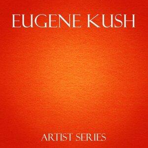 Eugene Kush Works