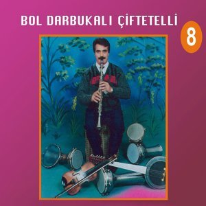 Bol Darbukalı Çiftetelli, Vol. 8