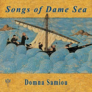 Songs of Dame Sea