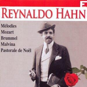 Reynaldo Hahn: Ses plus grands succès, Vol. 1