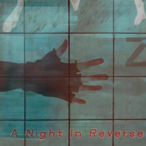 A Night in Reverse