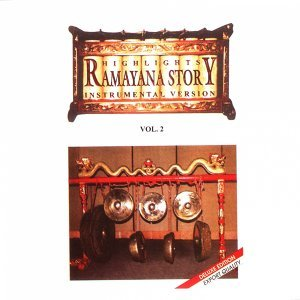 Highlights of Ramayana Story, Vol. 2 - Instrumental Version