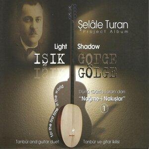 Işık Gölge - Dürri Turan'dan Nağme-i Nakışlar, Vol. 1