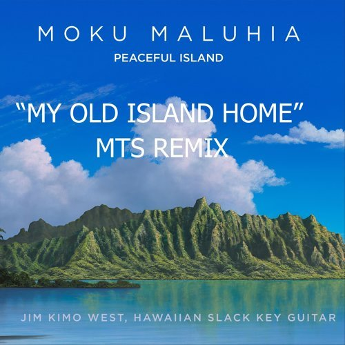 My Old Island Home (Mts Remix)