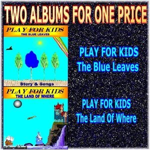 Two Albums for One Price - Play for Kids