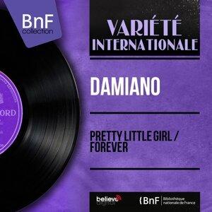 Pretty Little Girl / Forever - Mono Version