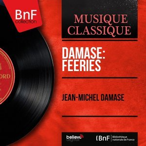 Damase: Féeries - Mono Version