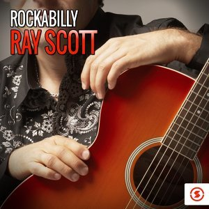 Rockabilly Ray Scott