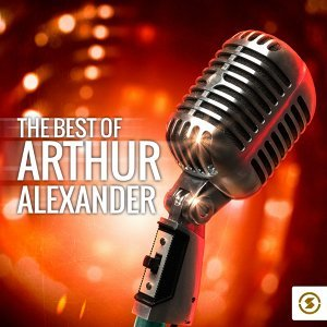 The Best of Arthur Alexander