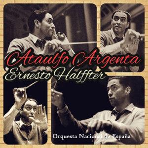 Ataulfo Argenta, Ernesto Halffter