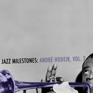 Jazz Milestones: André Hodeir, Vol. 2