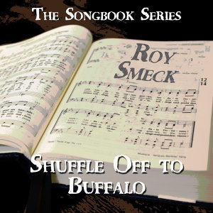 The Songbook Series - Shuffle off to Buffalo