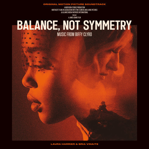 Balance, Not Symmetry - Original Motion Picture Soundtrack