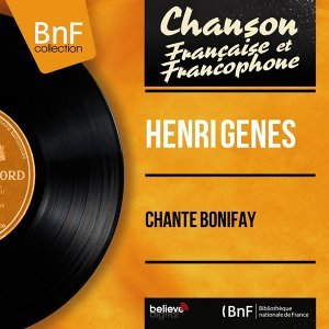 Chante Bonifay - Mono Version