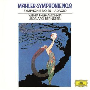 "Mahler: Symphonies Nos. 8 In E Flat - ""Symphony Of A Thousand"" & 10 In F Sharp (Unfinished) - Adagio - Live"