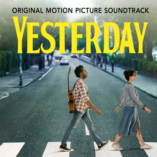 """Yesterday - From The Film """"Yesterday"""""""