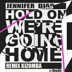 Hold on, We're Going Home - Kizomba Remix