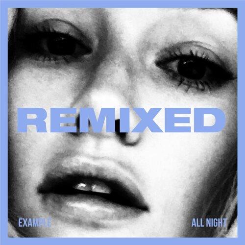 All Night - REMIXED