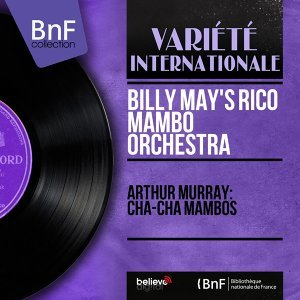 Arthur Murray: Cha-Cha Mambos - Mono Version