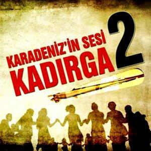 Karadeniz'in Sesi Kadırga, Vol. 2