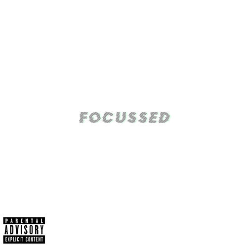 Focussed