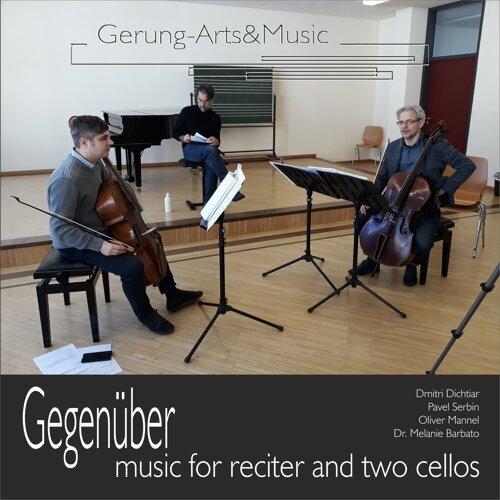 Gegenüber: Werk für zwei Violoncelli und Sprecher