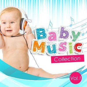 Baby Music Collection, Vol. 1