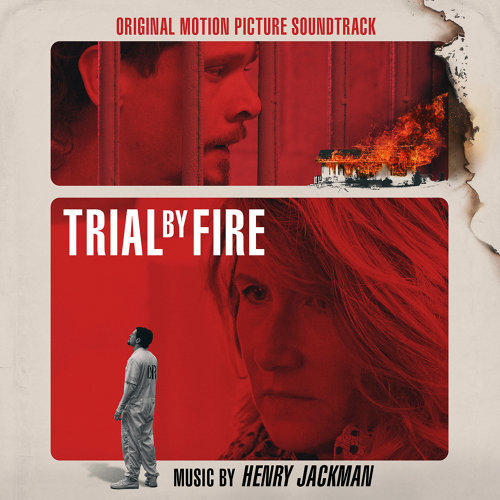 Trial by Fire (Original Motion Picture Soundtrack)