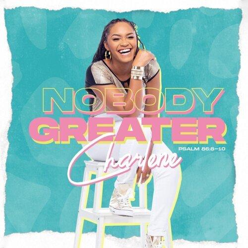 Nobody Greater