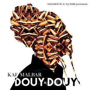 Douy si douy - Dada House & DJ Sebb présentent