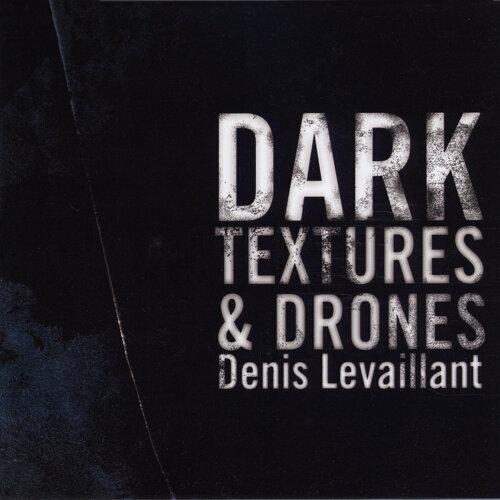 Dark Textures & Drones