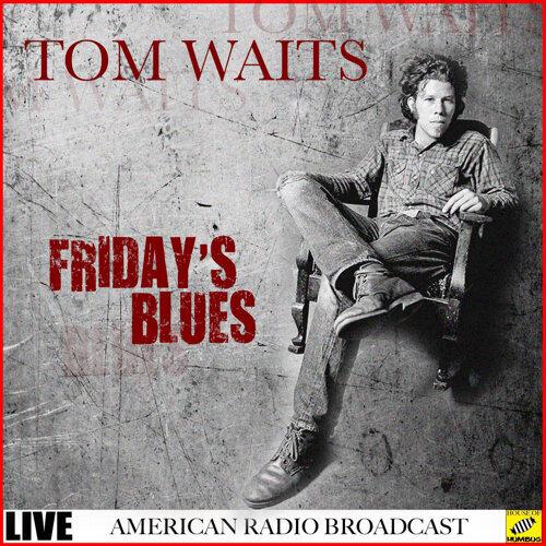 Friday's Blues - Live