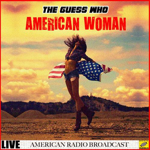 American Woman - Live