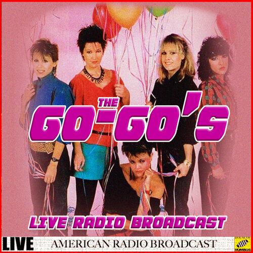 The Go-Go's - Live Radio Broadcast - Live
