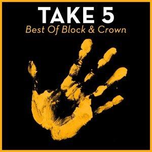 Take 5 - Best of Block & Crown