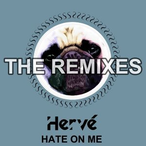 Hate on Me - Remixes