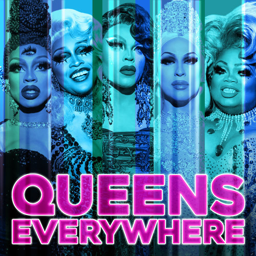 Queens Everywhere (Cast Version)