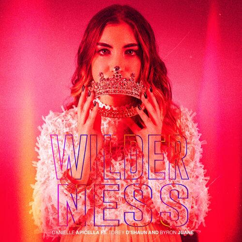 Wilderness (feat. Torey D'shaun & Byron Juane)