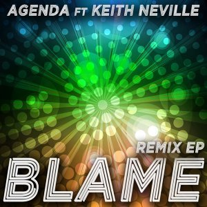 Blame [feat. Keith Neville] (Remix EP) - Remix EP
