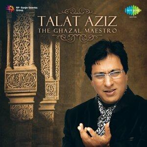 Talat Aziz - The Ghazal Maestro
