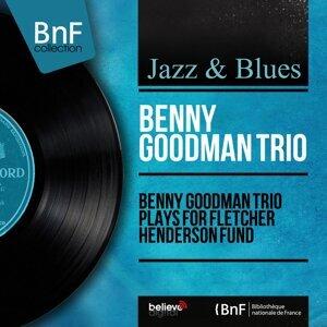 Benny Goodman Trio Plays for Fletcher Henderson Fund - Live, Mono Version