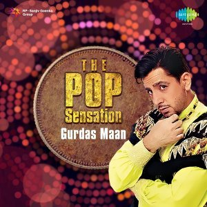 The Pop Sensation - Gurdas Maan