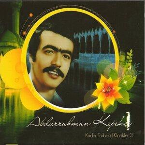 Abdurrahman Kepekçi Klasikleri, Vol. 3 - Kader Torbası