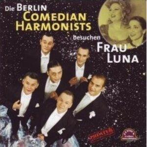 Berlin Comedian Harmonists besuchen Frau Luna