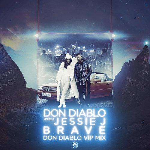 Brave - Don Diablo VIP Mix