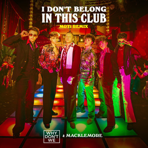 I Don't Belong In This Club - MOTi Remix